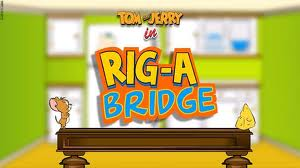 Tom And Jerry In Rig A Bridge